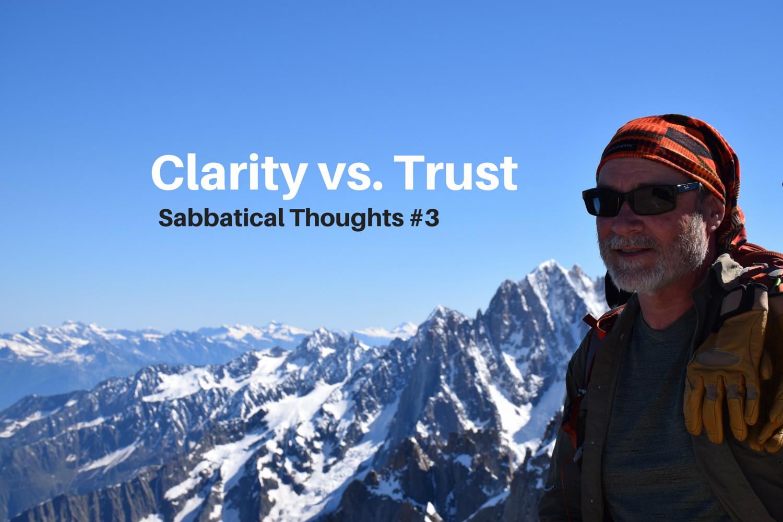 Clarity vs. Trust