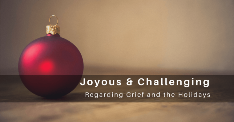 Navigating Grief During the Holidays